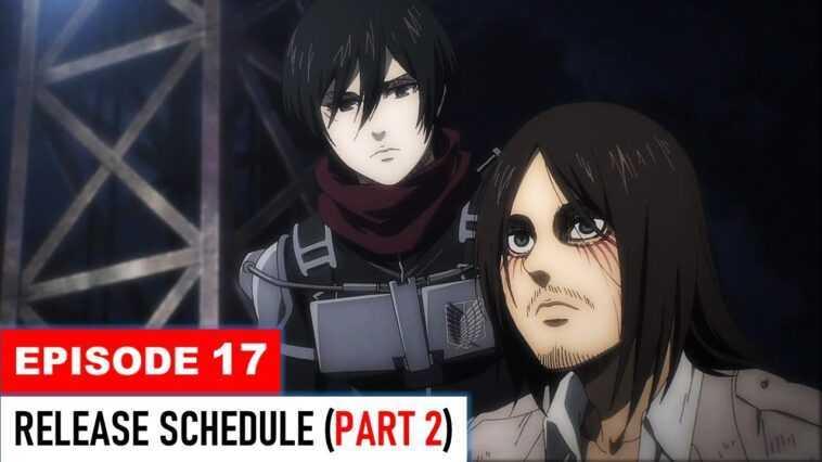 Attack on Titan Season 4 Episode 17: Release Date, Release Time & Discussion